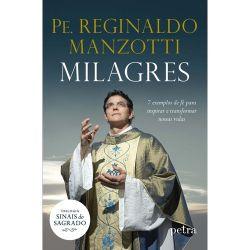 Livro Milagres Sinais Do Sagrado Padre Reginaldo Manzotti - Frete Grátis Para Todo Brasil