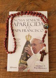 Livro Nossa Senhora Aparecida E O Papa Francisco + Lindo Terço de Nossa Senhora em Madeira