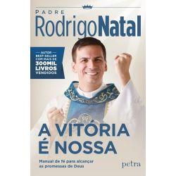 """Livro Padre Rodrigo Natal  """" A Vitória É Nossa """""""